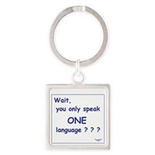 Only One Language Sigh Square Keychain