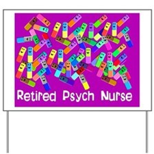 Retired Psych Nurse FUSCHIA LARGE Yard Sign