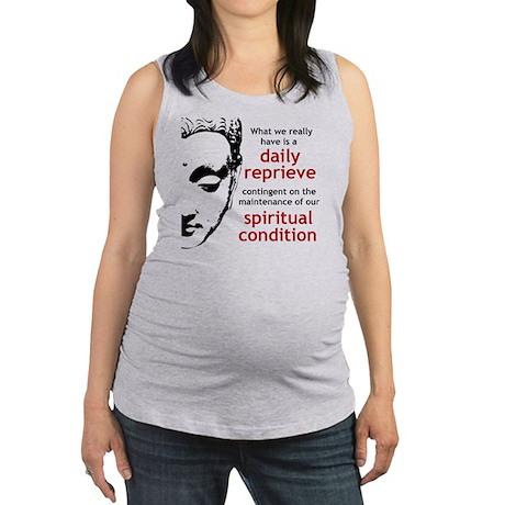 Spiritual Condition Maternity Tank Top