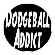 Dodgeball Addict Round Car Magnet