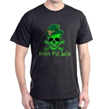 Irish Fo' Life T-Shirt