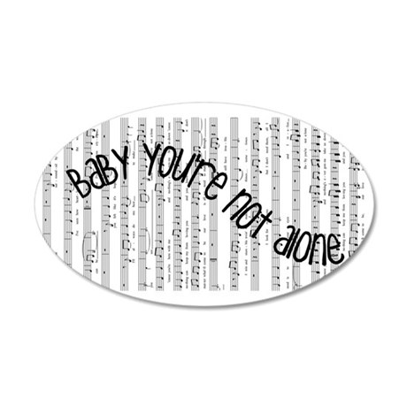 Not Alone 35x21 Oval Wall Decal