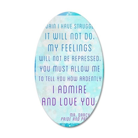 Darcy Quote 35x21 Oval Wall Decal