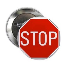 "stop sign 10x10 2.25"" Button"