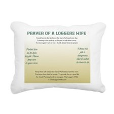 Prayer of A Loggers wife Rectangular Canvas Pillow