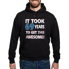 69 year old birthday designs Hoodie