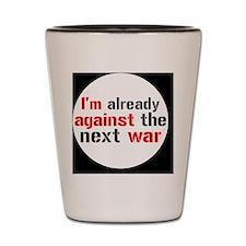 against war Shot Glass