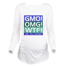 GMO callout Long Sleeve Maternity T-Shirt
