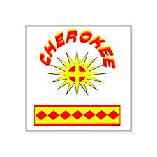 "CHEROKEE INDIAN Square Sticker 3"" x 3"""