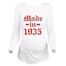 Made In 1935 Long Sleeve Maternity T-Shirt