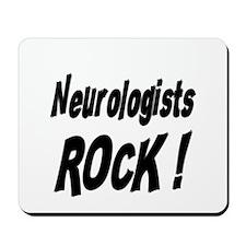 Neurologists Rock ! Mousepad