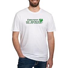 Éireann go Brách Shirt