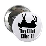 They Killed Killer, B! Button