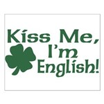 Kiss Me I'm English Small Poster
