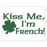 Kiss Me I'm French Small Poster