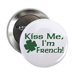 Kiss Me I'm French Button