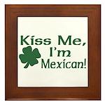 Kiss Me I'm Mexican Framed Tile