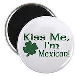 Kiss Me I'm Mexican Magnet