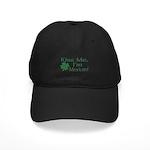 Kiss Me I'm Mexican Black Cap