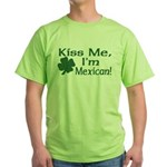 Kiss Me I'm Mexican Green T-Shirt