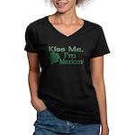 Kiss Me I'm Mexican Women's V-Neck Dark T-Shirt
