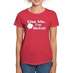 Kiss Me I'm Mexican Women's Dark T-Shirt