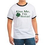 Kiss Me I'm Mexican Ringer T