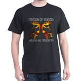 Freedom Means ALL Religions T-Shirt