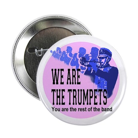 "We Are Trumpets 2.25"" Button (10 pack)"