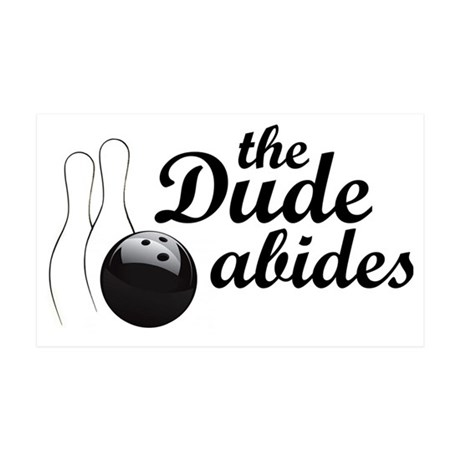dudeabides 35x21 Wall Decal