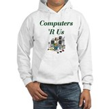 Computers 'R Us Hoodie