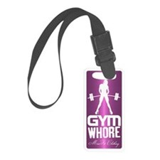 Gym Whore phone Case Luggage Tag