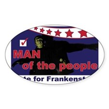 Frankenstein - Man of the people! Decal