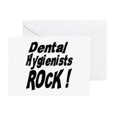 Dental Hygienists Rock ! Greeting Cards (Package o