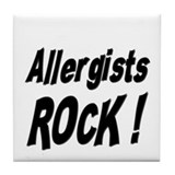 Allergists Rock ! Tile Coaster