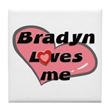 bradyn loves me  Tile Coaster