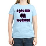 I got laid on Myspace T-Shirt