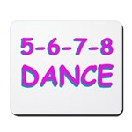 5-6-7-8 Dance Mousepad