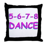 5-6-7-8 Dance Throw Pillow