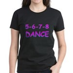 5-6-7-8 Dance Women's Dark T-Shirt