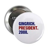 Gingrich. President. 2008. Button