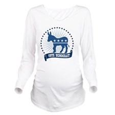 Vote Democrat Long Sleeve Maternity T-Shirt