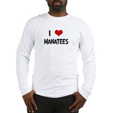 I Love Manatees Long Sleeve T-Shirt