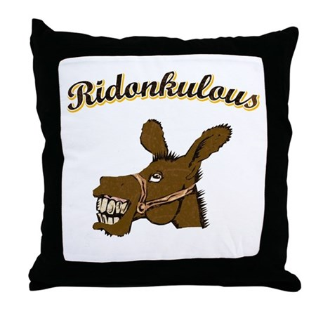 Ridonkulous Throw Pillow