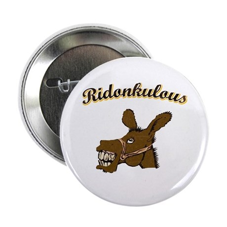 Ridonkulous Button