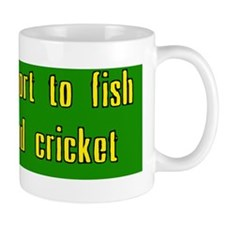 Life is too short to fish with a dead c Coffee Mug