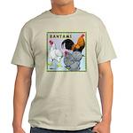 Bantam Chickens Light T-Shirt
