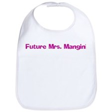 Future Mrs. Mangini Bib