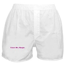 Future Mrs. Mangini Boxer Shorts