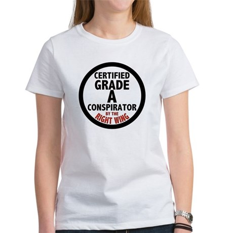 Right Wing Conspirator Women's T-Shirt